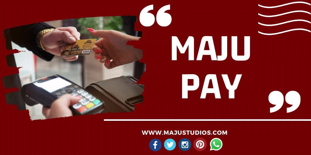 MajuPay sistema de pagos Maju Studios