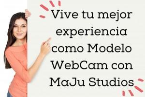 Vive tu mejor experiencia como modelos webcam con maju studios