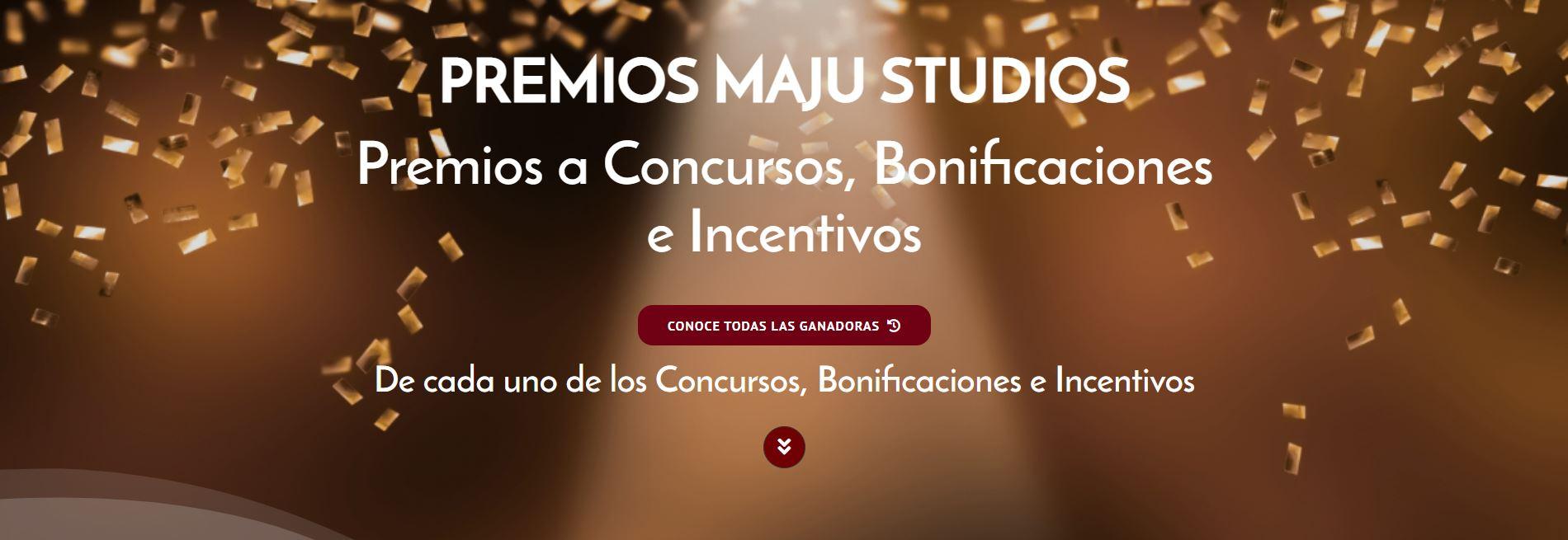 Premios MaJu Studios a Concursos y Bonificaciones